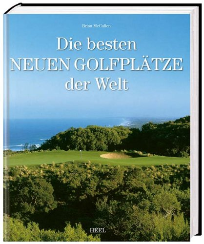 Die-besten-neuen-Golfplätze-der-Welt