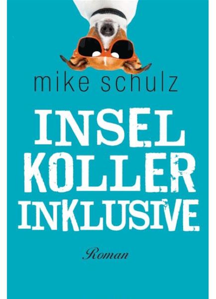 Inselkoller-Inklusive-von-Mike-Schulz