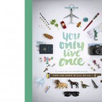 You-only-live-once-Lonely-Planet